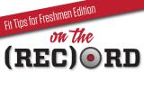 ontherecord_freshmen-tips